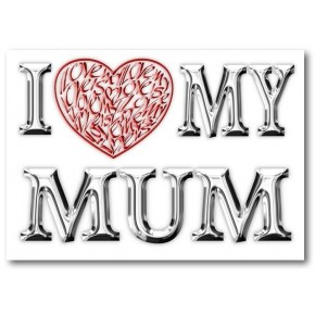 Ich liebe (Herz) meine Mum