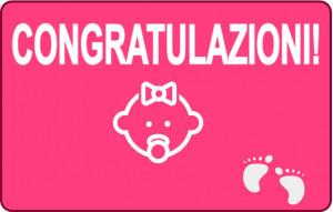 Congratulazioni Neonata